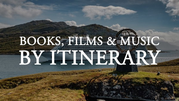 Books, Films & Music by Itinerary