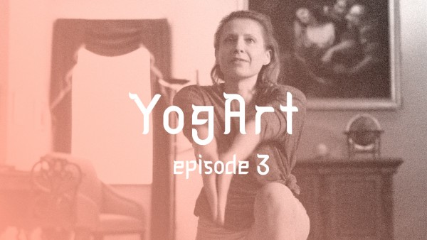 YogArt Episode 3